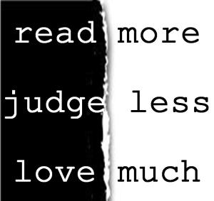 read more_judge less